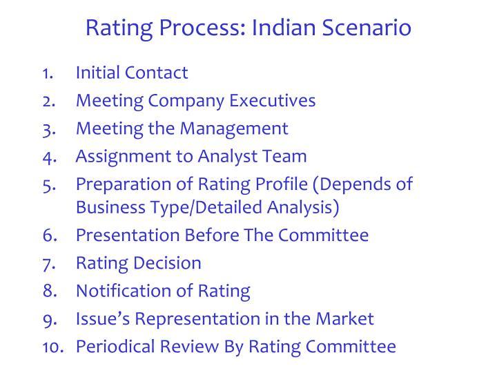 Rating Process: Indian Scenario