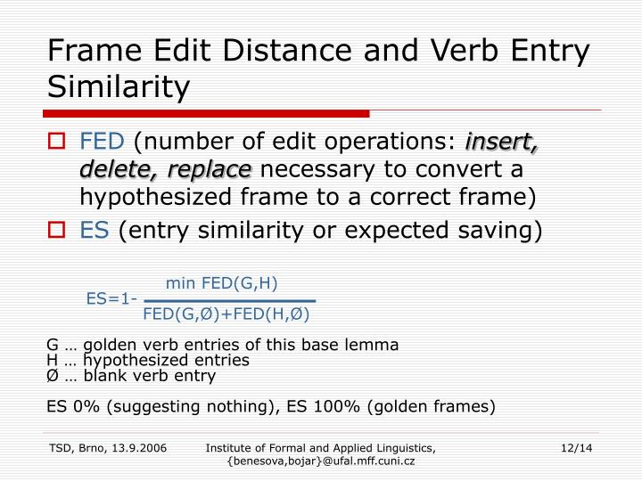 Frame Edit Distance and Verb Entry Similarity
