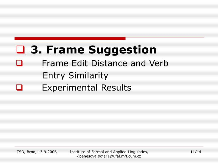 3. Frame Suggestion