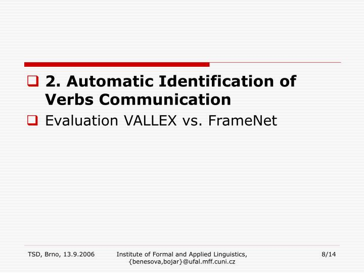 2. Automatic Identification of Verbs Communication