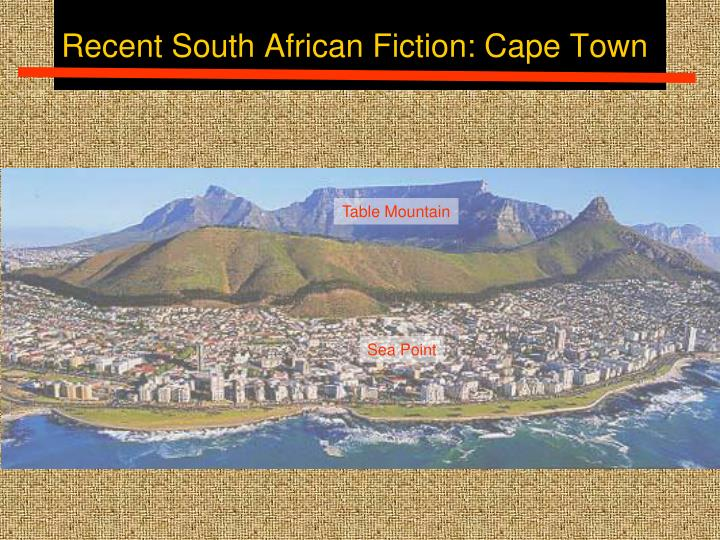 Recent South African Fiction: Cape Town