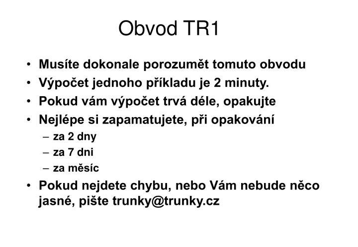 Obvod TR