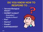 do you know how to respond to