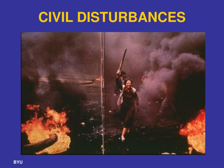 CIVIL DISTURBANCES