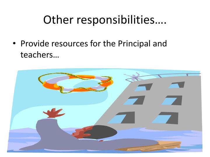 Other responsibilities….
