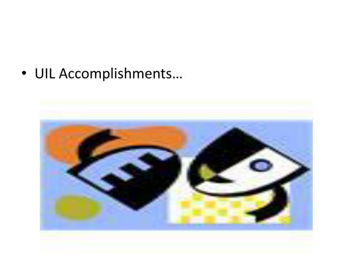 UIL Accomplishments…