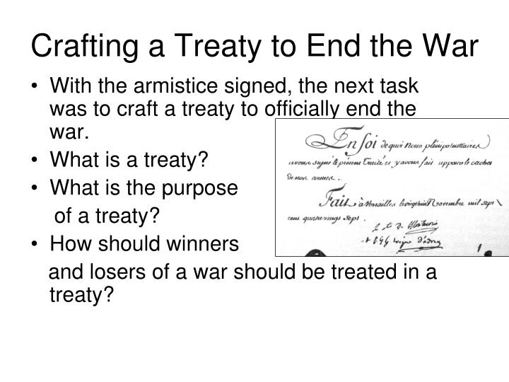 Crafting a Treaty to End the War