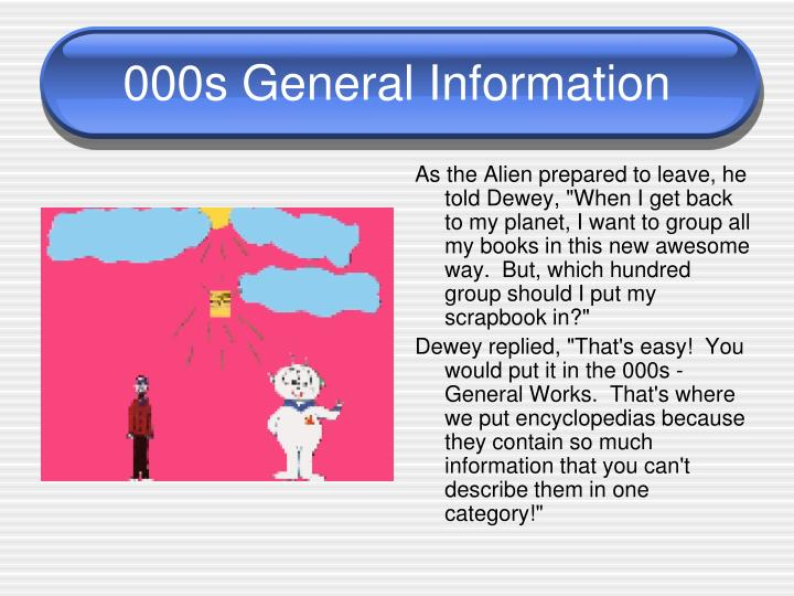 000s General Information