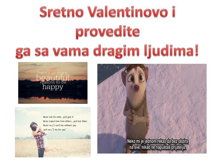Sretno Valentinovo i provedite