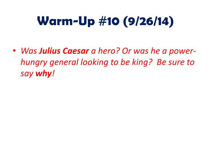 Warm-Up #10 (9/26/14)