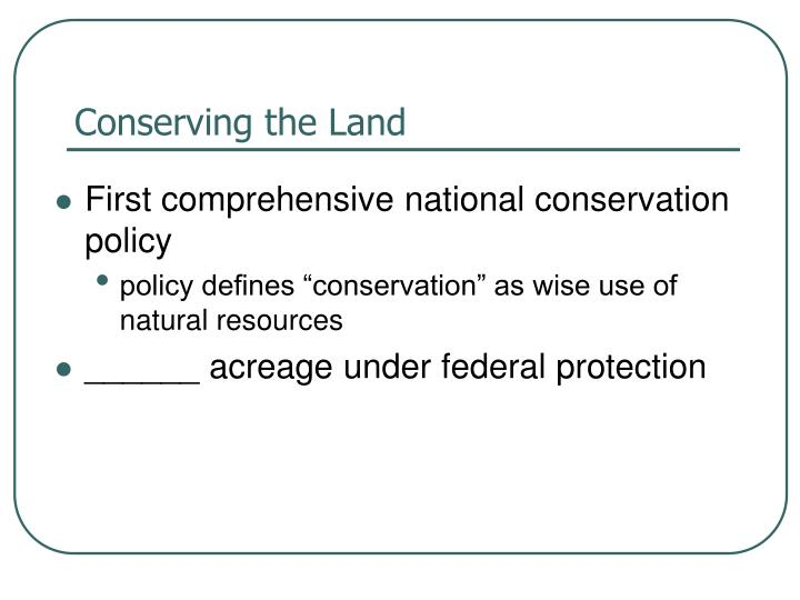 Conserving the Land