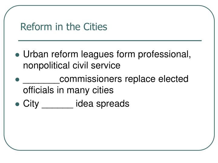 Reform in the Cities