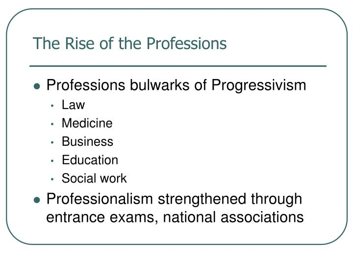 The rise of the professions