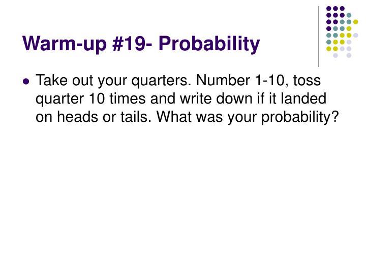 Warm-up #19- Probability