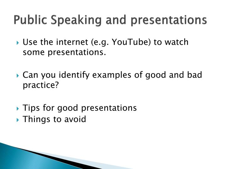 Public speaking and presentations