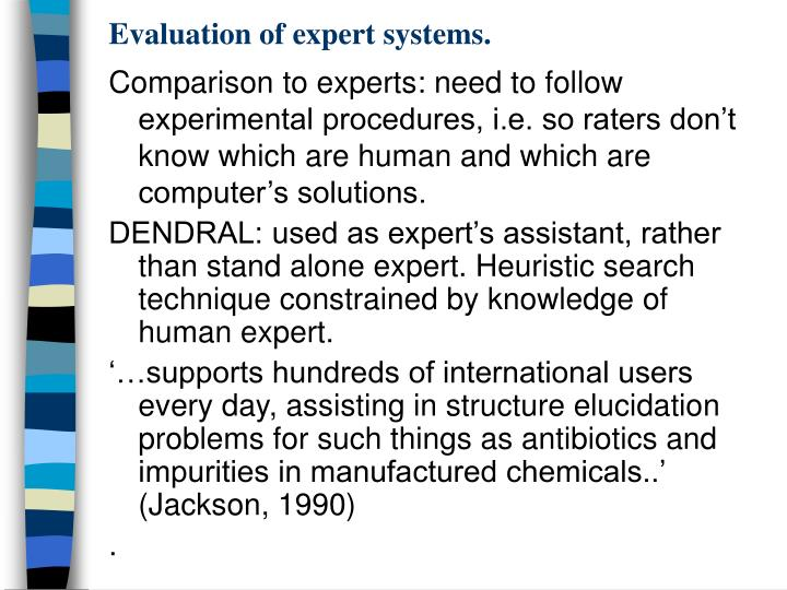 Evaluation of expert systems.