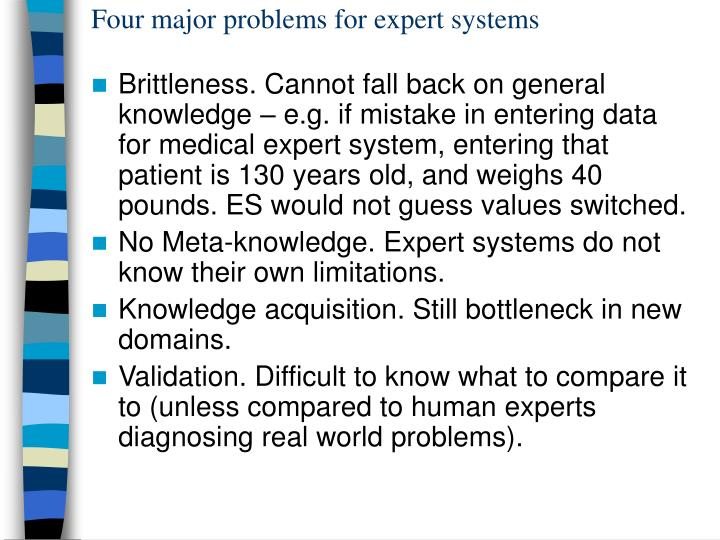 Four major problems for expert systems