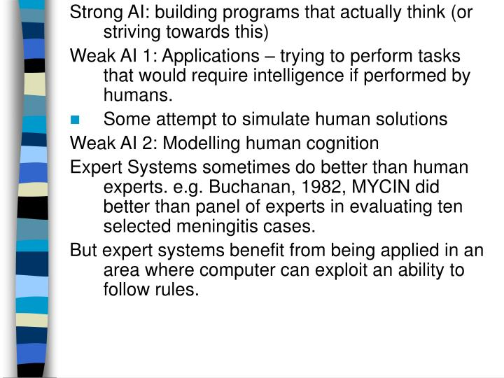 Strong AI: building programs that actually think (or striving towards this)