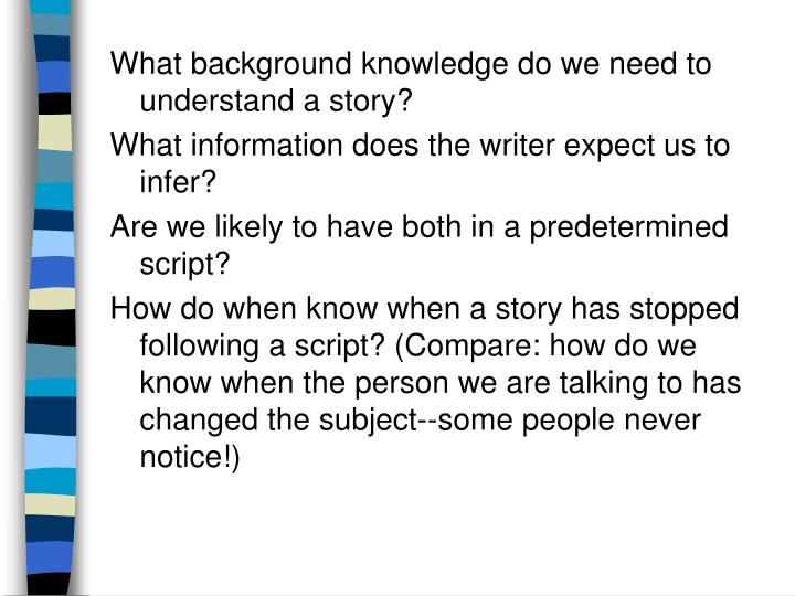 What background knowledge do we need to understand a story?