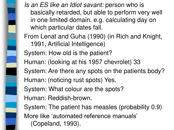 Is an ES like an Idiot savant: