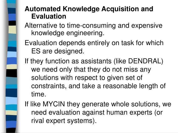 Automated Knowledge Acquisition and Evaluation