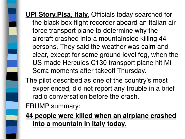UPI Story.Pisa, Italy.