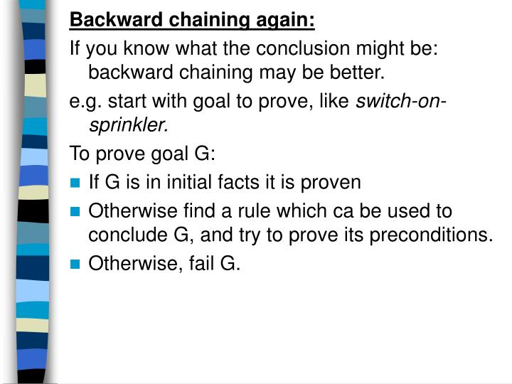 Backward chaining again:
