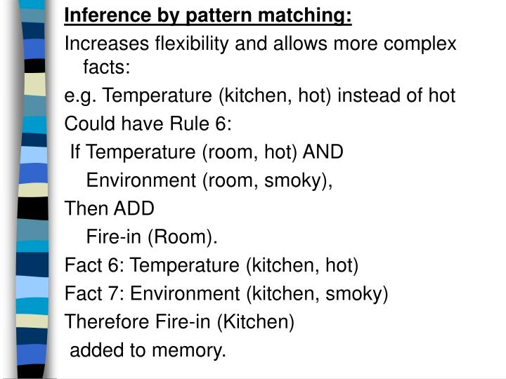 Inference by pattern matching: