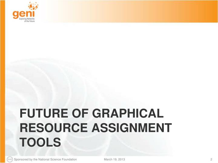 Future of graphical resource assignment tools