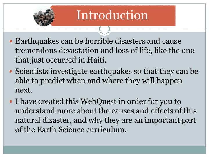 Earthquakes can be horrible disasters and cause tremendous devastation and loss of life, like the on...