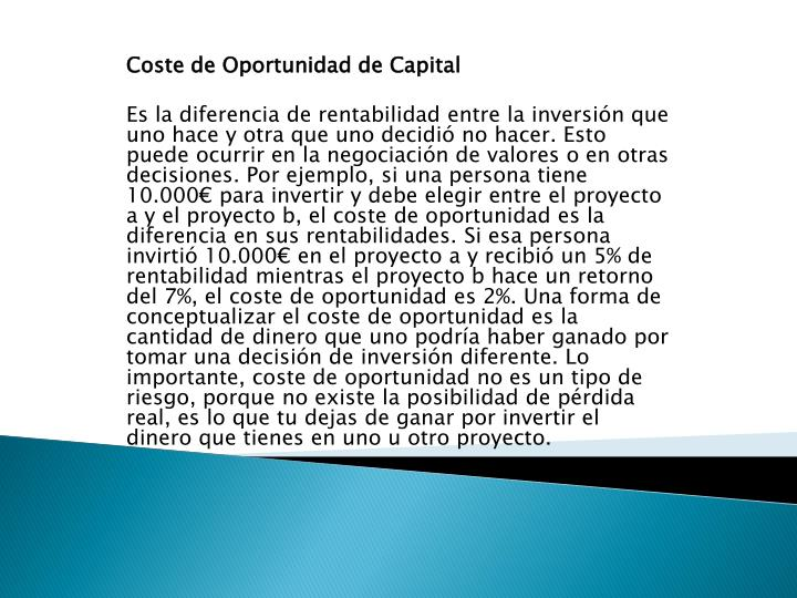 Coste de Oportunidad de Capital