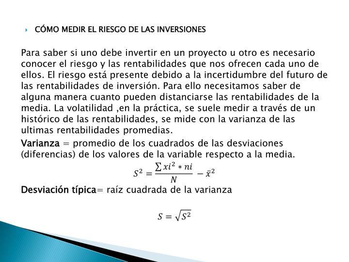 CÓMO MEDIR EL RIESGO DE LAS INVERSIONES