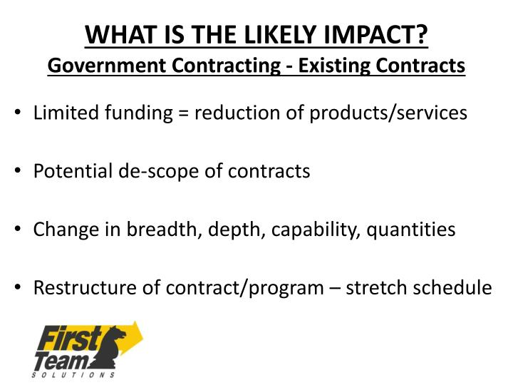 WHAT IS THE LIKELY IMPACT?