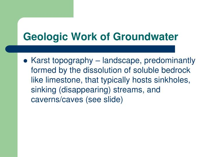 Geologic Work of Groundwater