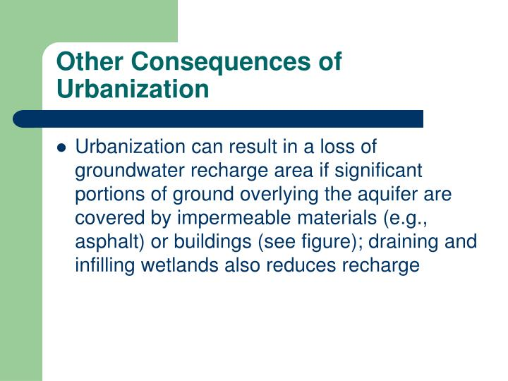 Other Consequences of Urbanization