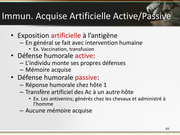 Immun. Acquise Artificielle Active/Passive