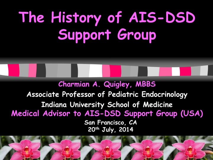 The history of ais dsd support group