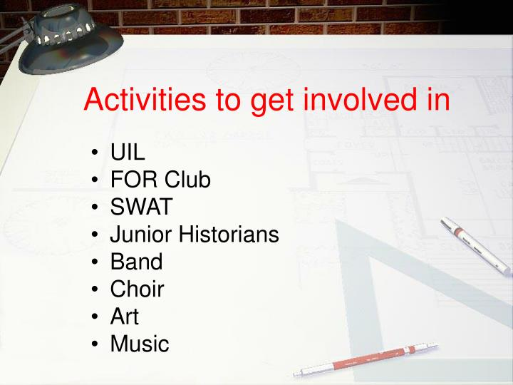 Activities to get involved in