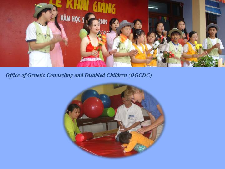 Office of Genetic Counseling and Disabled Children (OGCDC)