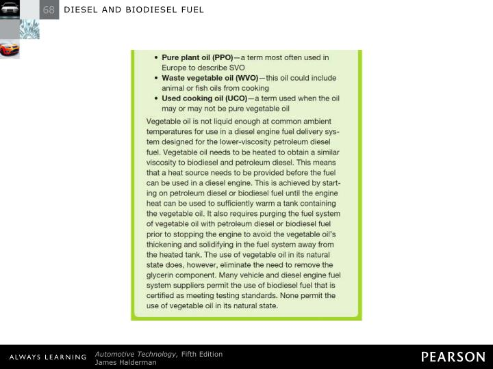 FREQUENTLY ASKED QUESTION: I Thought Biodiesel Was Vegetable Oil? (cont.)