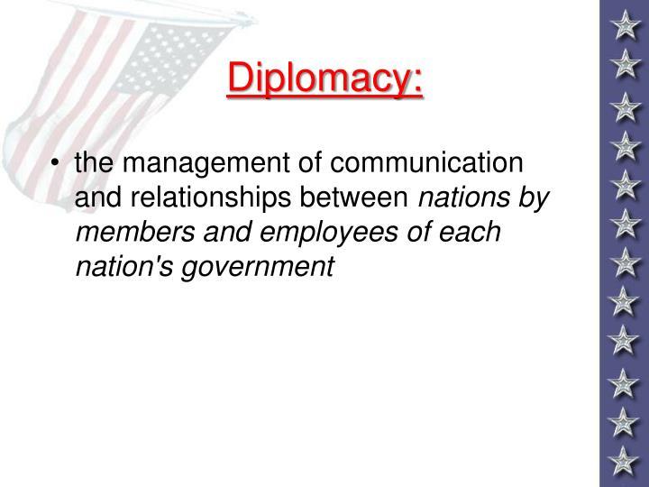 Diplomacy: