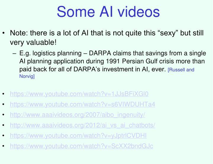 Some AI videos