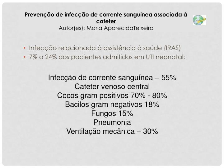 Infecção relacionada à assistência à saúde (IRAS)