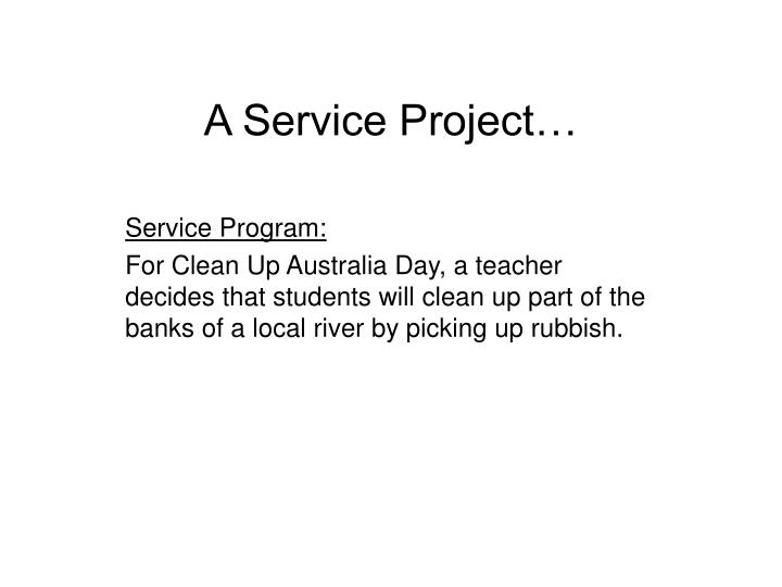 A Service Project…