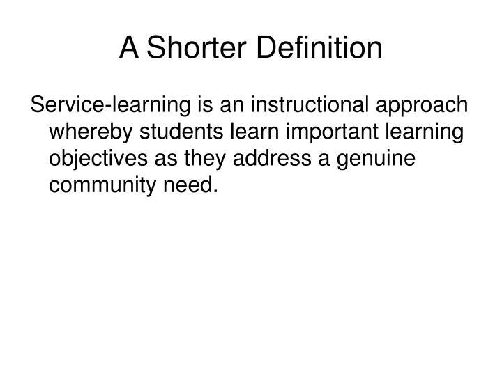 A Shorter Definition