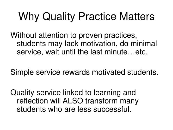 Why Quality Practice Matters