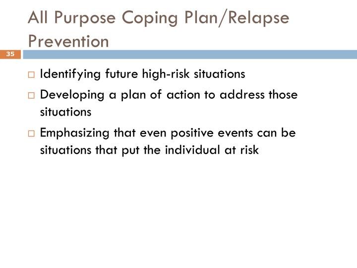 All Purpose Coping Plan/Relapse Prevention