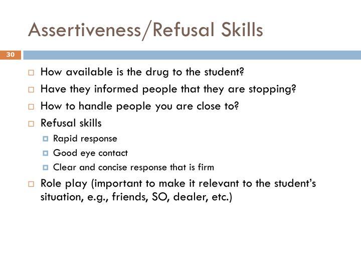 Assertiveness/Refusal Skills
