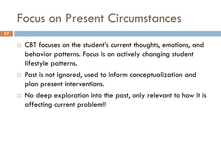 Focus on Present Circumstances