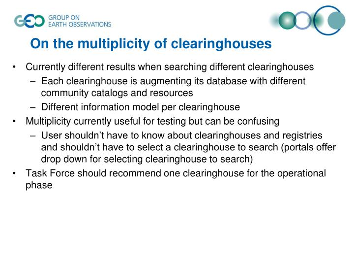 On the multiplicity of clearinghouses